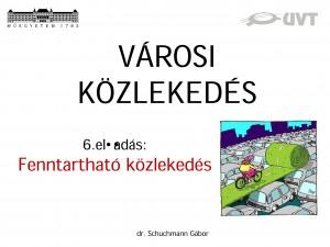 Microsoft PowerPoint - SchG_szakmernok_varosi_6_Sustainable_Tran